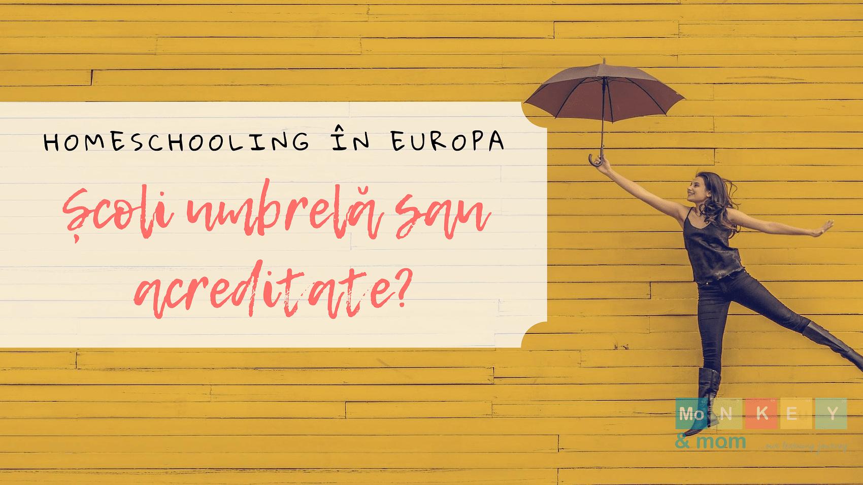 homeschooling in europe- umbrella or accredited schools