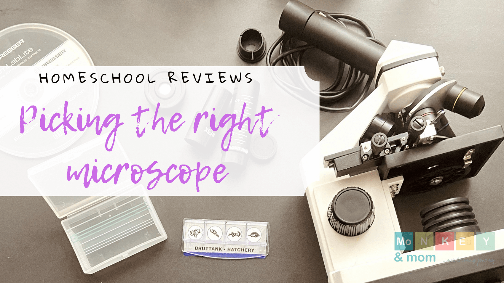 picking the right microscope for your homeschool