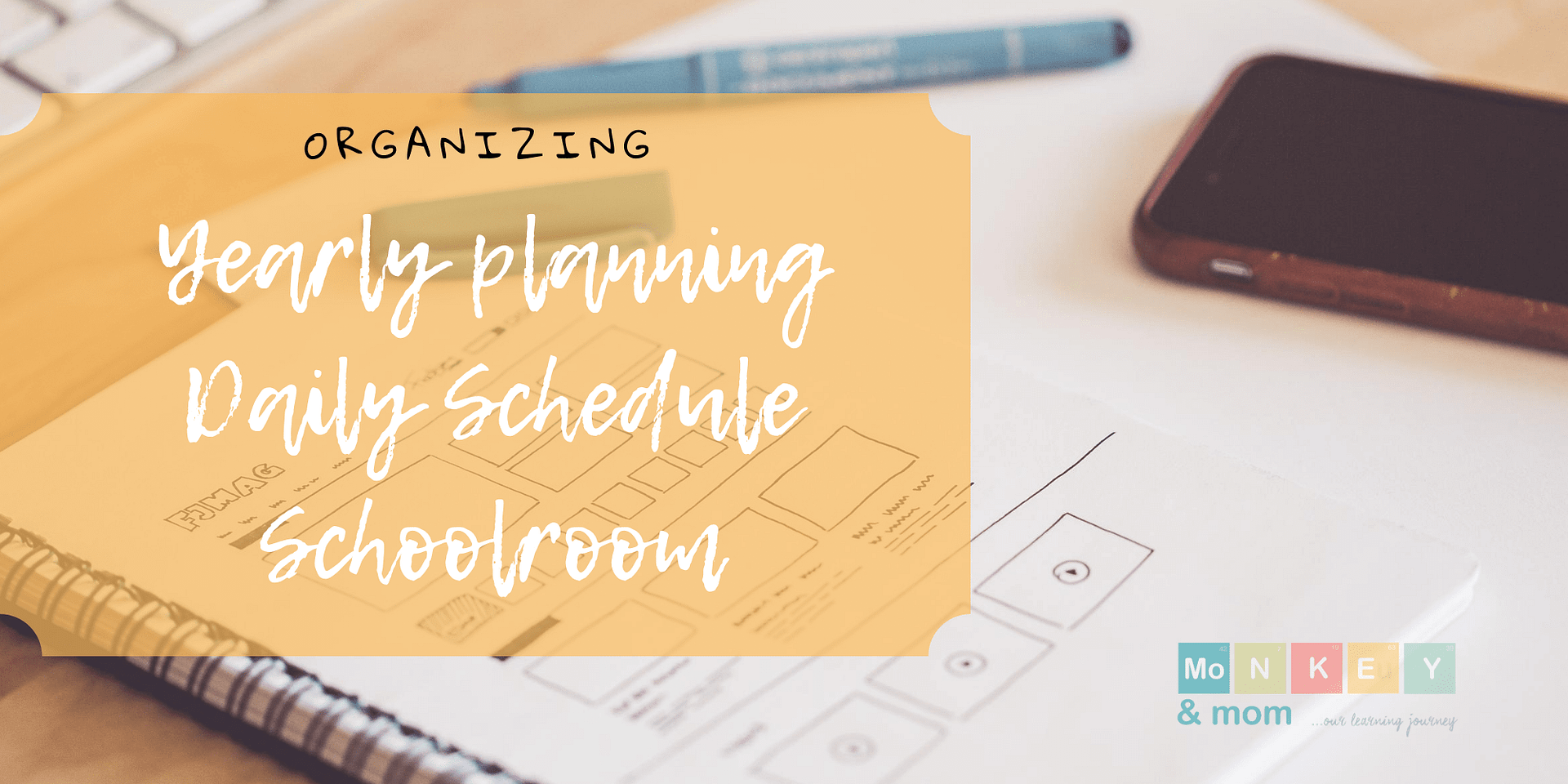 yearly planning, daily schedule and schoolroom organizing