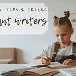 reluctant writers tips and tricks